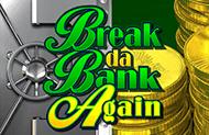Игровой слот Break Da Bank Again