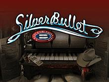 Silver Bullet (Playtech): игра с выводом средств и гарантией